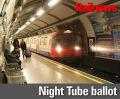 RMT prepares strike ballot for Night Tube staff