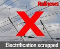 DfT scraps electrification schemes
